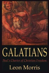 Galatians: Paul's Charter of Freedom