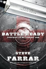Battle Ready: Prepare to Be Used by God - eBook