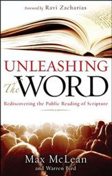 Unleashing the Word: Rediscovering the Public Reading of Scripture, Book and DVD