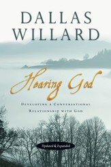 Hearing God: Developing a Conversational Relationship with God - eBook