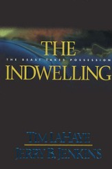 The Indwelling, Left Behind Series #7, Hardcover