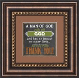 A Man Of God Framed Art