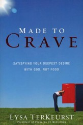 Made to Crave: Satisfying Your Deepest Desire with God, Not Food - Slightly Imperfect