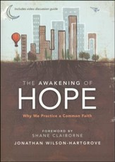 The Awakening of Hope: Why We Practice a Common Faith, Softcover