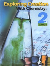 Exploring Creation with Chemistry (2nd Edition), Textbook  - Slightly Imperfect