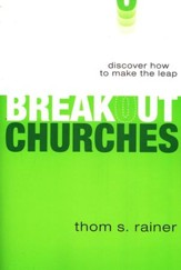 Breakout Churches: Discover How to Make The Leap, Soft Cover - Slightly Imperfect