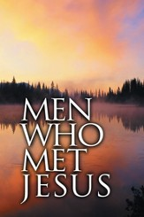 Men Who Met Jesus