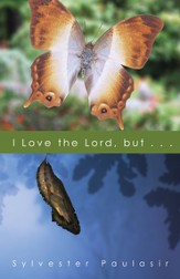 I Love the Lord, but... / Digital original - eBook