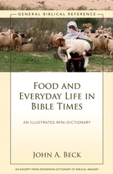 Food and Everyday Life in Bible Times: A Zondervan Digital Short - eBook