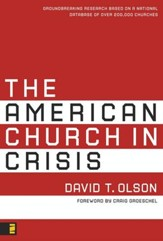 The American Church in Crisis: Groundbreaking Research Based on a National Database of over 200,000 Churches - eBook