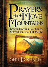 Prayers that Move Mountains: Powerful prayers that bring answers from heaven - eBook