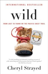 Wild (Oprah's Book Club 2.0 Digital Edition): From Lost to Found on the Pacific Crest Trail - eBook