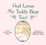 God Loves My Teddy Bear Too!