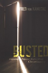 Busted: Exposing Popular Myths about Christianity - eBook