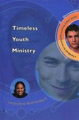 Timless Youth Ministry: A Handbook for Successfully  Reaching Today's Youth (slightly imperfect)