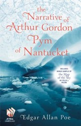 The Narrative of Arthur Gordon Pym of Nantucket - eBook