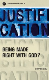 A Christian's Pocket Guide to Justification: Being made right with God? - eBook