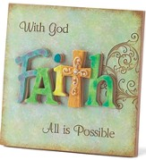 Faith, With God All Is Possible Plaque