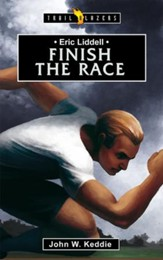 Eric Liddell: Finish the Race - eBook