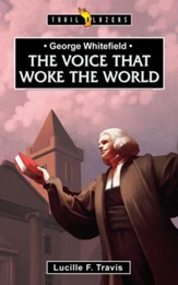 George Whitefield: Voice That Woke the World - eBook