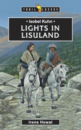Isobel Kuhn: Lights in Lisuland - eBook
