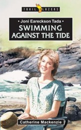 Joni Eareckson Tada: Swimming against the Tide - eBook