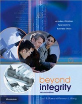 Beyond Integrity: A Judeo-Christian Approach to Business Ethics / New edition - eBook