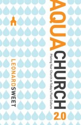 AquaChurch 2.0: Piloting Your Church in Today's Fluid Culture - eBook