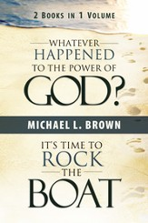 Whatever Happened to the Power of God? & It's Time to Rock the Boat - eBook