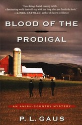 Blood of the Prodigal: An Amish Country Mystery Series
