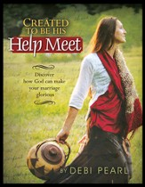 Created To Be His Help Meet: Discover how God can make your marriage glorious - eBook