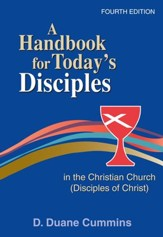 A Handbook for today's Disciples in the Christian Church (Disciples ofChrist) Fourth Edition - eBook