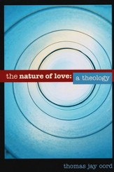 The nature of love: a theology - eBook
