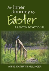 An inner journey to Easter: a Lenten devotional - eBook