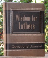 Wisdom for Fathers: Devotional Journal