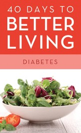 40 Days to Better Living-Diabetes