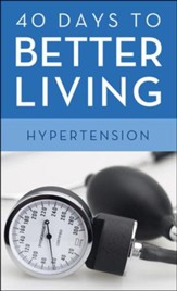 40 Days to Better Living-Hypertension