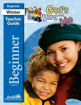 God's Word and Me Beginner (ages 4 & 5) Teacher Guide