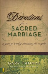 Devotions for a Sacred Marriage: A Year of Weekly Devotions for Couples - eBook