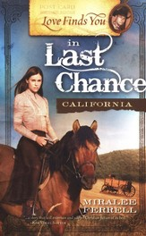 Love Finds You in Last Chance, California - eBook