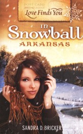 Love Finds You in Snowball, Arkansas - eBook