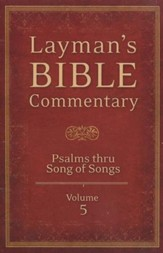 Layman's Bible Commentary Vol. 5: Psalms thru Song of Solomon - Slightly Imperfect