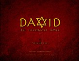 DAVID-The Illustrated Novel, Vol 1: The Illustrated Novel - eBook