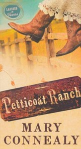 Petticoat Ranch, Lassoed in Texas Series #1 (rpkgd)