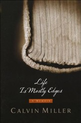 Life Is Mostly Edges: A Memoir