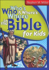 Who's Who & Where's Where in the Bible for Kids