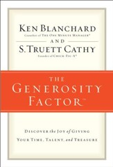 The Generosity Factor: Discover the Joy of Giving Your Time, Talent, and Treasure - eBook