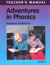 Adventures in Phonics, Level B, Teacher's Manual