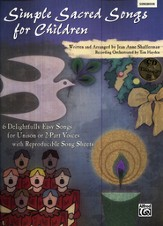 Simple Sacred Songs for Children Book & CD (6   Delightfully Easy Songs for Unison or 2-Part)