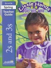 Little Hands Do His Will (ages 2 & 3) Teacher Guide